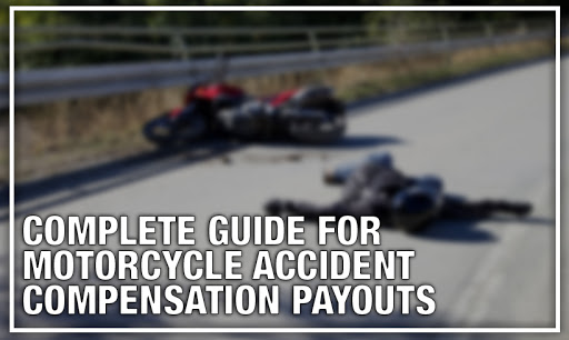 Complete guide for motorbike accident compensation payouts